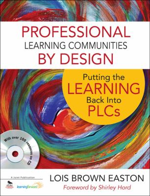 Professional Learning Communities by Design (w/CD)