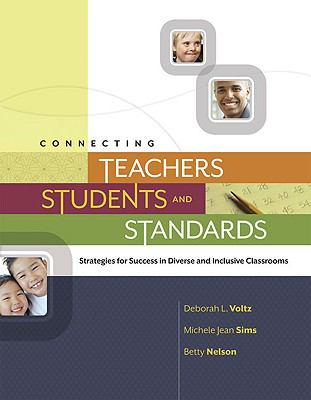 Connecting Teachers, Students, and Standards-9781416610243--Deborah L. Voltz & Sims, Michele A. & Nelson, Betty Palmer-Association for Supervision & Curriculum Development