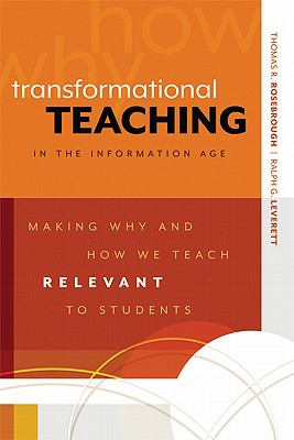 Transformational Teaching in the Information Age-9781416610908--Thomas R. Rosebrough and Ralph G. Leverett-Association for Supervision & Curriculum Development
