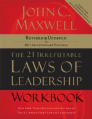 The 21 Irrefutable Laws of Leadership Workbook-9781418526153-10-Maxwell, John C.-Thomas Nelson Incorporated